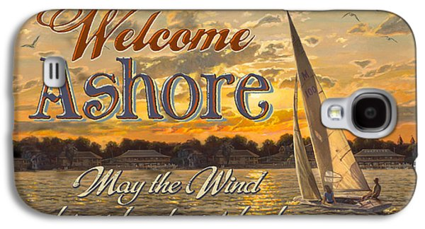 Paddle Galaxy S4 Cases - Welcome Ashore Sign Galaxy S4 Case by JQ Licensing