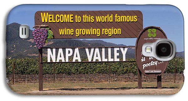 Napa Valley And Vineyards Galaxy S4 Cases - Welcome To Napa Valley California DSC1681 Galaxy S4 Case by Wingsdomain Art and Photography