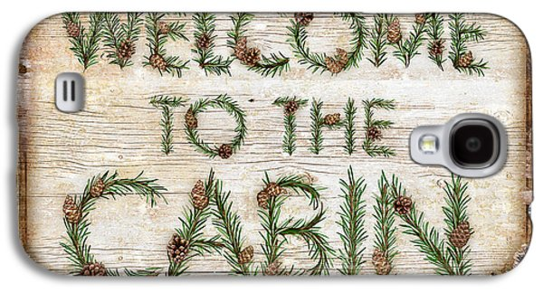 Pine Paintings Galaxy S4 Cases - Welcome to the cabin Galaxy S4 Case by JQ Licensing