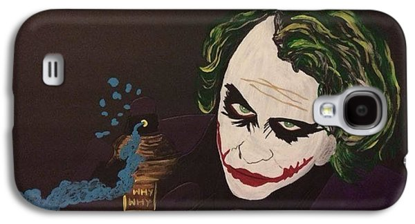 Joker Dark Knight Heath Ledger Movie Actor Galaxy S4 Cases - Why so serious? Galaxy S4 Case by Surbhi Grover