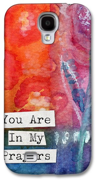 Wells Galaxy S4 Cases - You Are In My Prayers- watercolor art card Galaxy S4 Case by Linda Woods