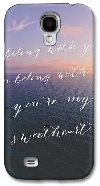 My Ocean Galaxy S4 Cases - Youre My Sweetheart Galaxy S4 Case by Ariane Moshayedi