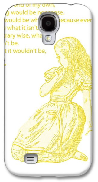 Alice In Wonderland Galaxy S4 Cases - Alice in Wonderland - If I had a world of my own Galaxy S4 Case by Nomad Art And  Design