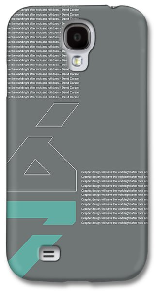 David Carson Poster Galaxy S4 Case by Naxart Studio