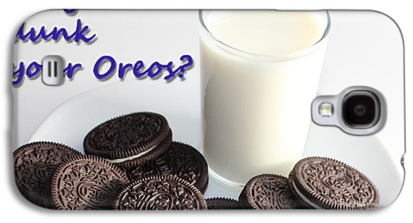 Dunk Galaxy S4 Cases - Do You Dunk Your Oreos Galaxy S4 Case by Barbara Griffin