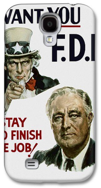 Democrat Mixed Media Galaxy S4 Cases - I Want You FDR  Galaxy S4 Case by War Is Hell Store