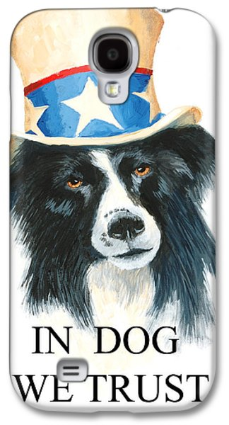 Patriotism Paintings Galaxy S4 Cases - In Dog We Trust Greeting Card Galaxy S4 Case by Jerry McElroy