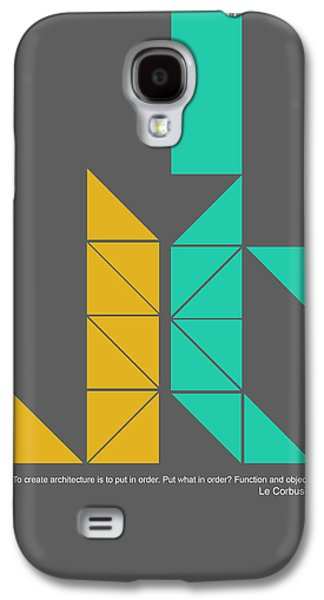 Forms Digital Art Galaxy S4 Cases - Le Corbusier Quote Poster Galaxy S4 Case by Naxart Studio
