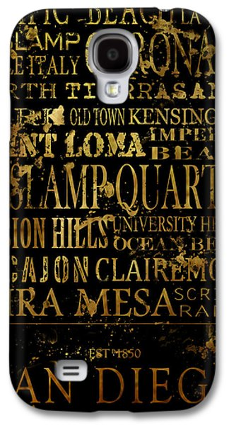Old Town Digital Art Galaxy S4 Cases - San Diego Typography Galaxy S4 Case by Tanya Harrison