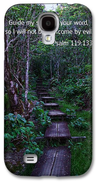 Bible Photographs Galaxy S4 Cases - Scriture and Picture Psalm 119 133 Galaxy S4 Case by Ken Smith