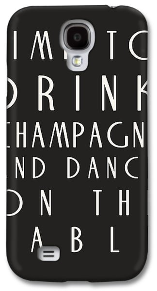Inspiring Galaxy S4 Cases - Time to Drink Champagne Galaxy S4 Case by Nomad Art And  Design
