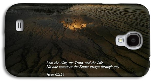 Bible Quotes Galaxy S4 Cases - I am the way Galaxy S4 Case by Jeff  Swan