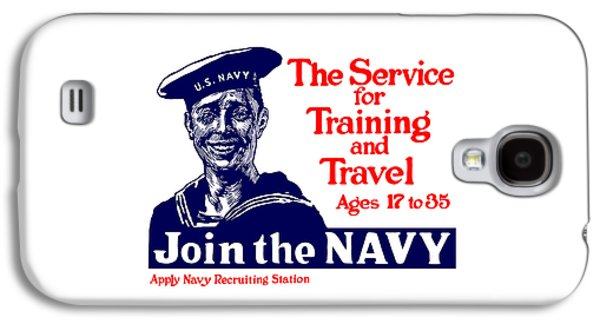 Vet Galaxy S4 Cases - Join The Navy - The service for training and travel Galaxy S4 Case by War Is Hell Store