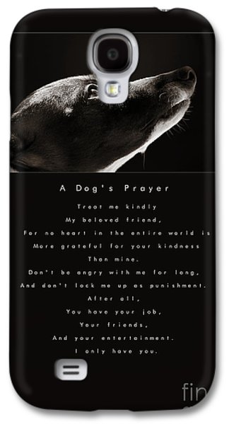 Eye-catching Galaxy S4 Cases - A Dogs Prayer Galaxy S4 Case by Angela Rath