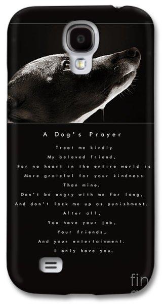 A Dog's Prayer Galaxy S4 Case by Angela Rath