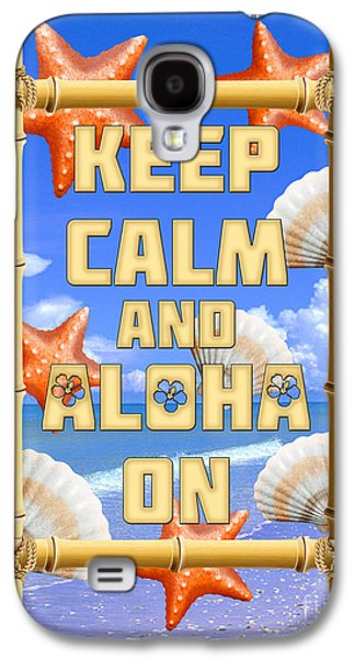 Island Stays Galaxy S4 Cases - Keep Calm And Aloha On Galaxy S4 Case by Chris MacDonald