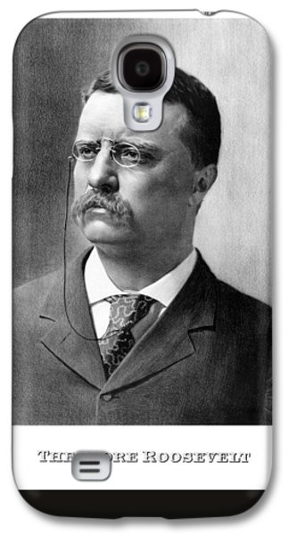 American President Galaxy S4 Cases - President Theodore Roosevelt Galaxy S4 Case by War Is Hell Store