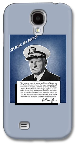 Fleeting Galaxy S4 Cases - Admiral Nimitz Speaking For America Galaxy S4 Case by War Is Hell Store