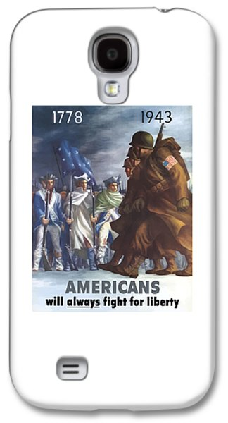Government Mixed Media Galaxy S4 Cases - Americans Will Always Fight For Liberty Galaxy S4 Case by War Is Hell Store