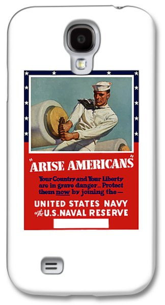 Reserve Galaxy S4 Cases - Arise Americans Join the Navy  Galaxy S4 Case by War Is Hell Store