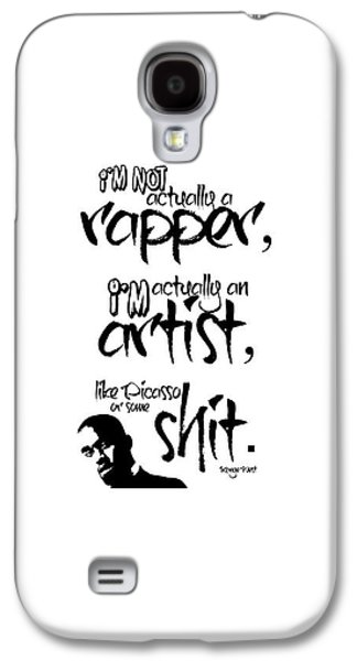 Typography Quotes Print Poster Galaxy S4 Case by Lab No 4 - The Quotography Department