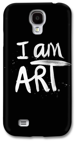 Painted Mixed Media Galaxy S4 Cases - I Am Art- Painted Galaxy S4 Case by Linda Woods