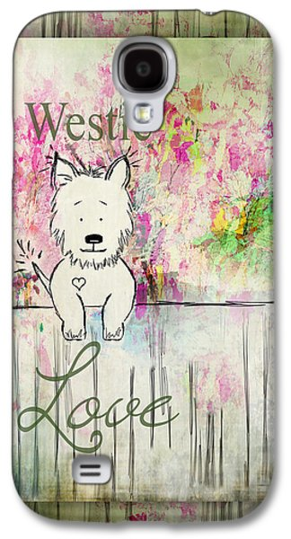 Puppies Galaxy S4 Cases - Westie Love West Highland Terrier Art Galaxy S4 Case by Christina VanGinkel