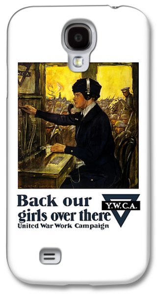 Ww1 Galaxy S4 Cases - Back Our Girls Over There Galaxy S4 Case by War Is Hell Store