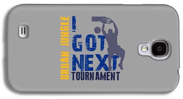 Basketball I Got Next 2 Galaxy S4 Case by Joe Hamilton