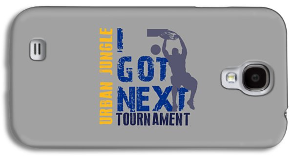 Dunk Galaxy S4 Cases - Basketball I Got Next 2 Galaxy S4 Case by Joe Hamilton