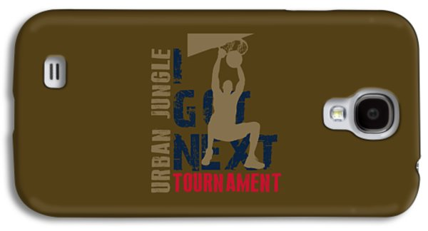 Dunk Galaxy S4 Cases - Basketball I Got Next 4 Galaxy S4 Case by Joe Hamilton