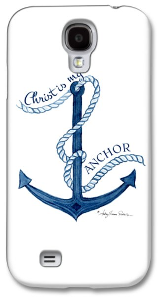 Beach House Nautical Ship Christ Is My Anchor Galaxy S4 Case by Audrey Jeanne Roberts