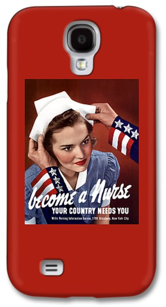 Government Mixed Media Galaxy S4 Cases - Become A Nurse -- WW2 Poster Galaxy S4 Case by War Is Hell Store