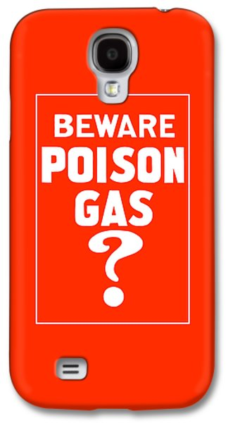Ww1 Galaxy S4 Cases - Beware Poison Gas Galaxy S4 Case by War Is Hell Store