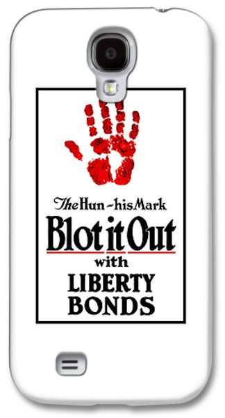 Liberty Galaxy S4 Cases - Blot It Out With Liberty Bonds Galaxy S4 Case by War Is Hell Store