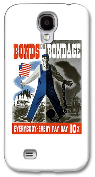American Flag Mixed Media Galaxy S4 Cases - Bonds Or Bondage -- WW2 Propaganda Galaxy S4 Case by War Is Hell Store