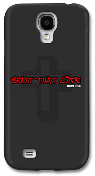 Jesus Tapestries - Textiles Galaxy S4 Cases - Bout That Life Galaxy S4 Case by Garrett Wesley