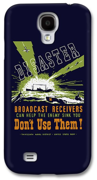 Historic Ship Galaxy S4 Cases - Broadcast Receivers Can Help The Enemy Sink You Galaxy S4 Case by War Is Hell Store