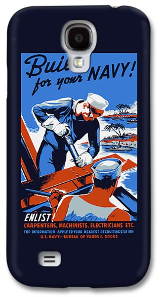 Historic Ship Galaxy S4 Cases - Build For Your Navy - WW2 Galaxy S4 Case by War Is Hell Store