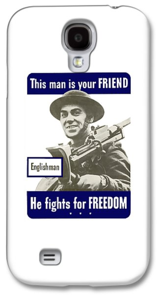 English Galaxy S4 Cases - Englishman This Man Is Your Friend Galaxy S4 Case by War Is Hell Store
