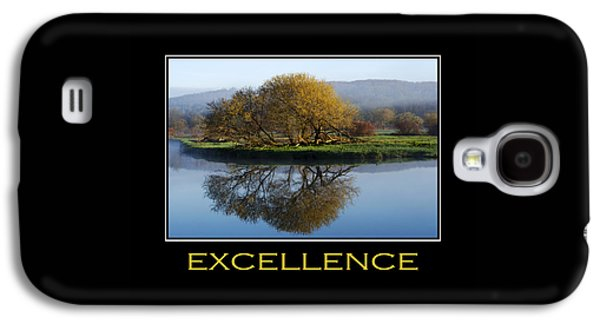 Excellence Inspirational Motivational Poster Art Galaxy S4 Case by Christina Rollo