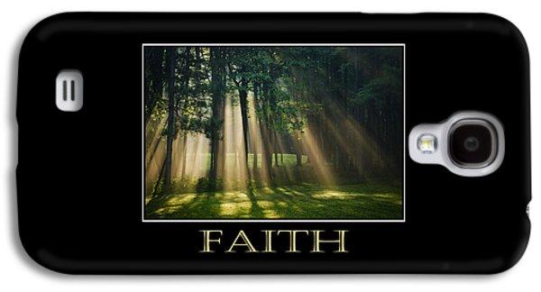 Rollosphotos Digital Galaxy S4 Cases - Faith Inspirational Motivational Poster Art Galaxy S4 Case by Christina Rollo