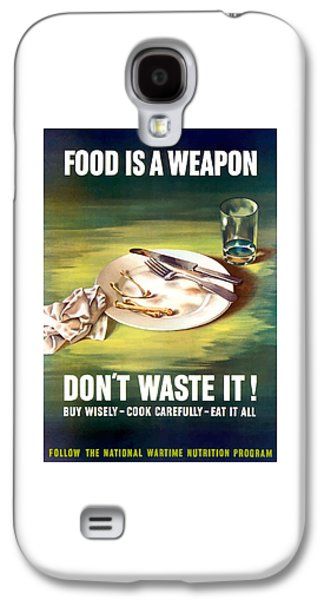 Political Mixed Media Galaxy S4 Cases - Food Is A Weapon -- WW2 Propaganda Galaxy S4 Case by War Is Hell Store