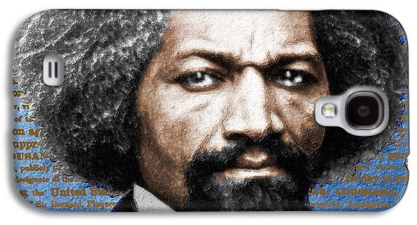 Frederick Douglass And Emancipation Proclamation Painting In Color  Galaxy S4 Case by Tony Rubino