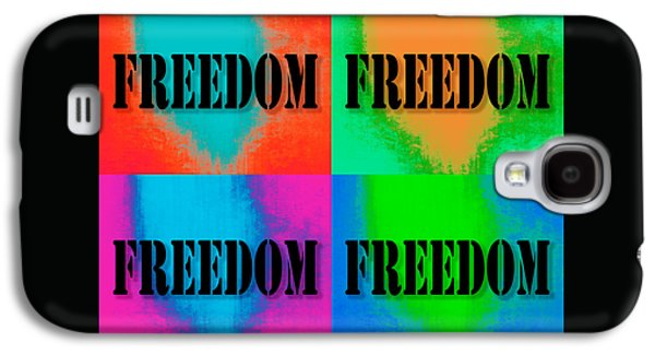Liberation Galaxy S4 Cases - Freedom Colorful Pop Art Quotes Galaxy S4 Case by Keith Webber Jr