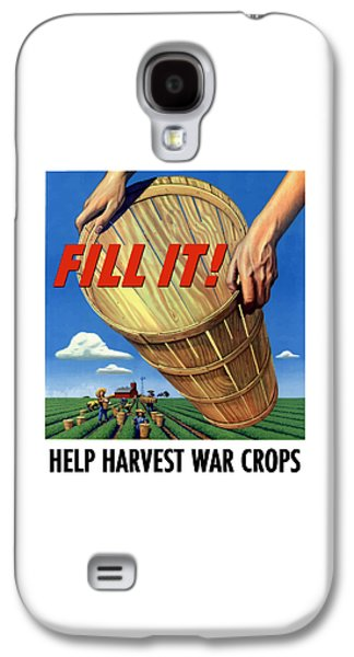 Crops Galaxy S4 Cases - Help Harvest War Crops - Fill It Galaxy S4 Case by War Is Hell Store