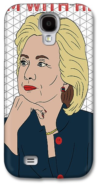 Hillary Clinton I'm With Her Galaxy S4 Case by Nicole Wilson