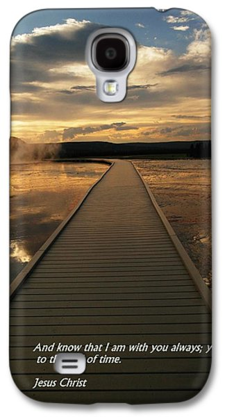 Bible Quotes Galaxy S4 Cases - I am with you Galaxy S4 Case by Jeff  Swan
