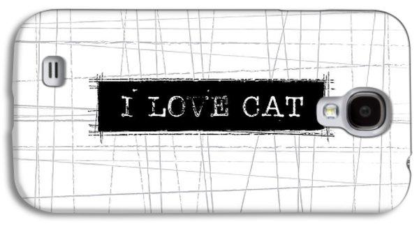 I Love Cat Word Art Galaxy S4 Case by Kathleen Wong