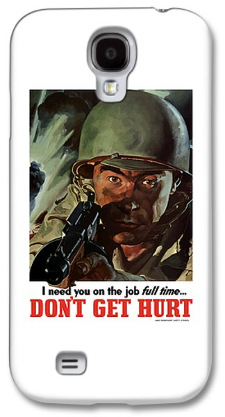 World War 2 Galaxy S4 Cases - I Need You On The Job Full Time Galaxy S4 Case by War Is Hell Store